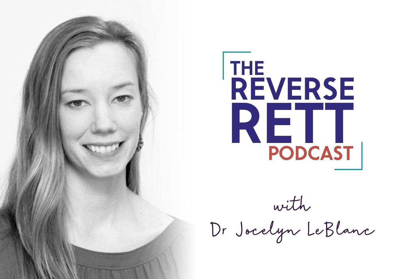 Episode #17 Dr Jocelyn LeBlanc